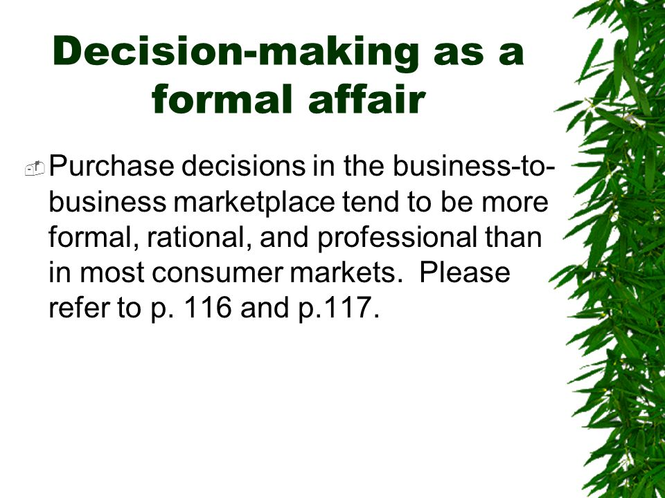 Decision-making as a formal affair