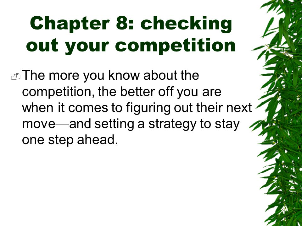 Chapter 8: checking out your competition