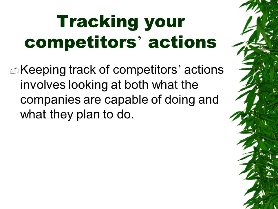 Tracking your competitors' actions