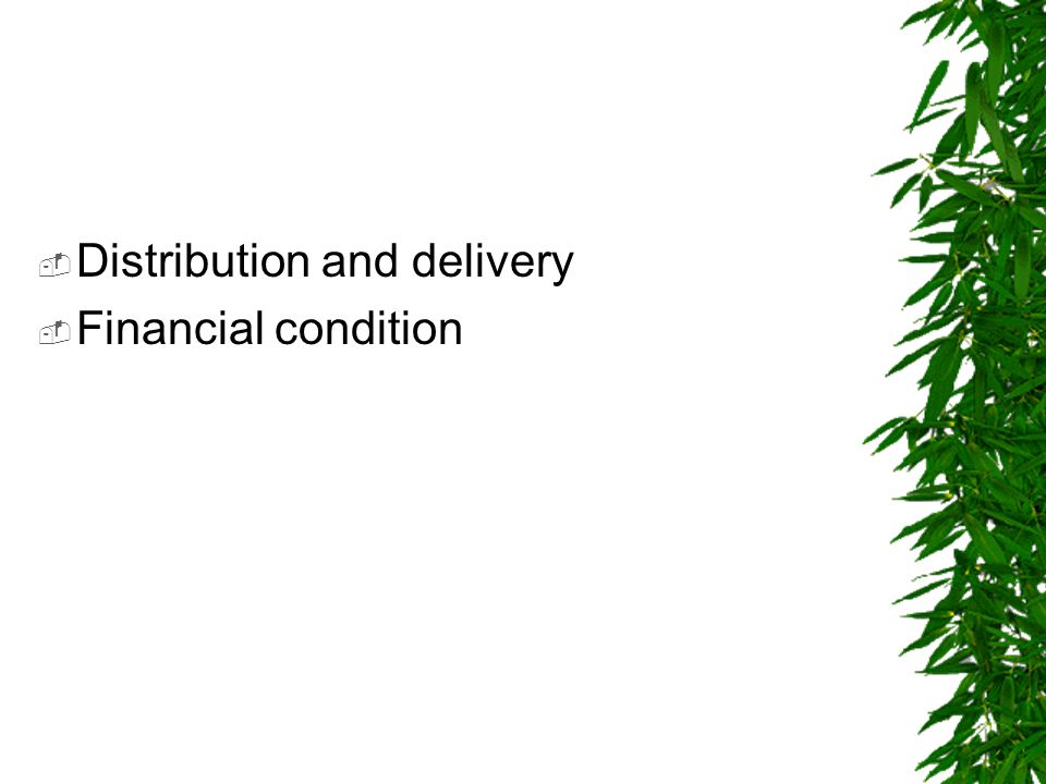 Distribution and delivery