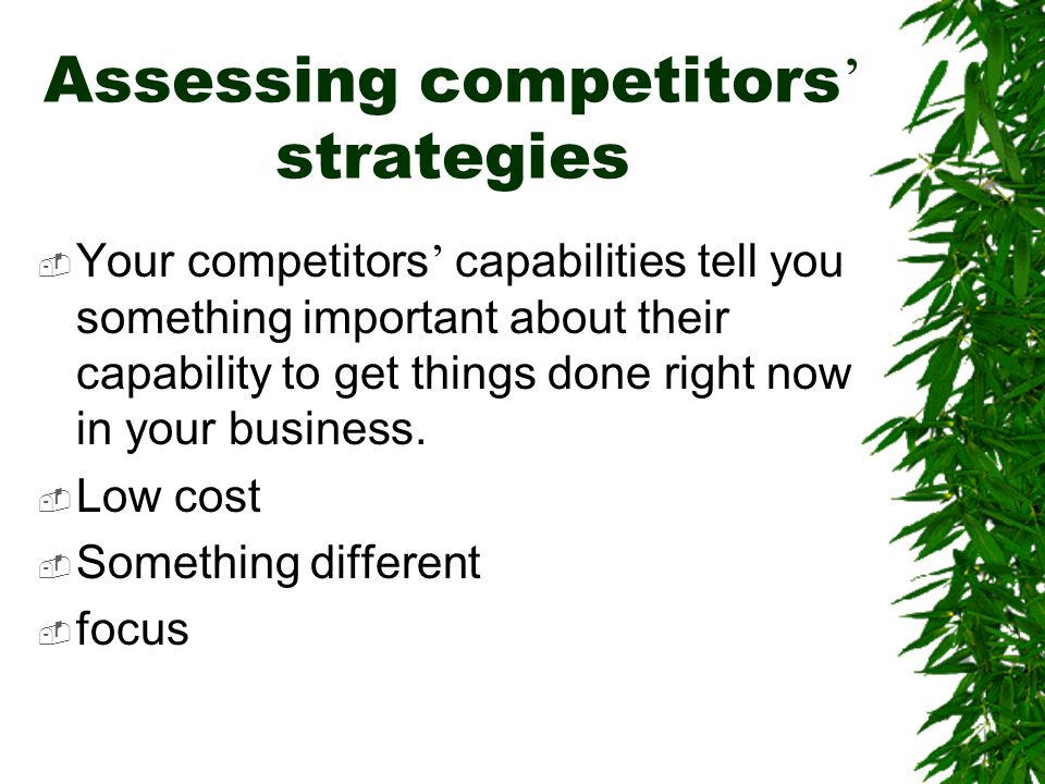 Assessing competitors' strategies