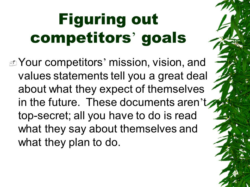 Figuring out competitors' goals