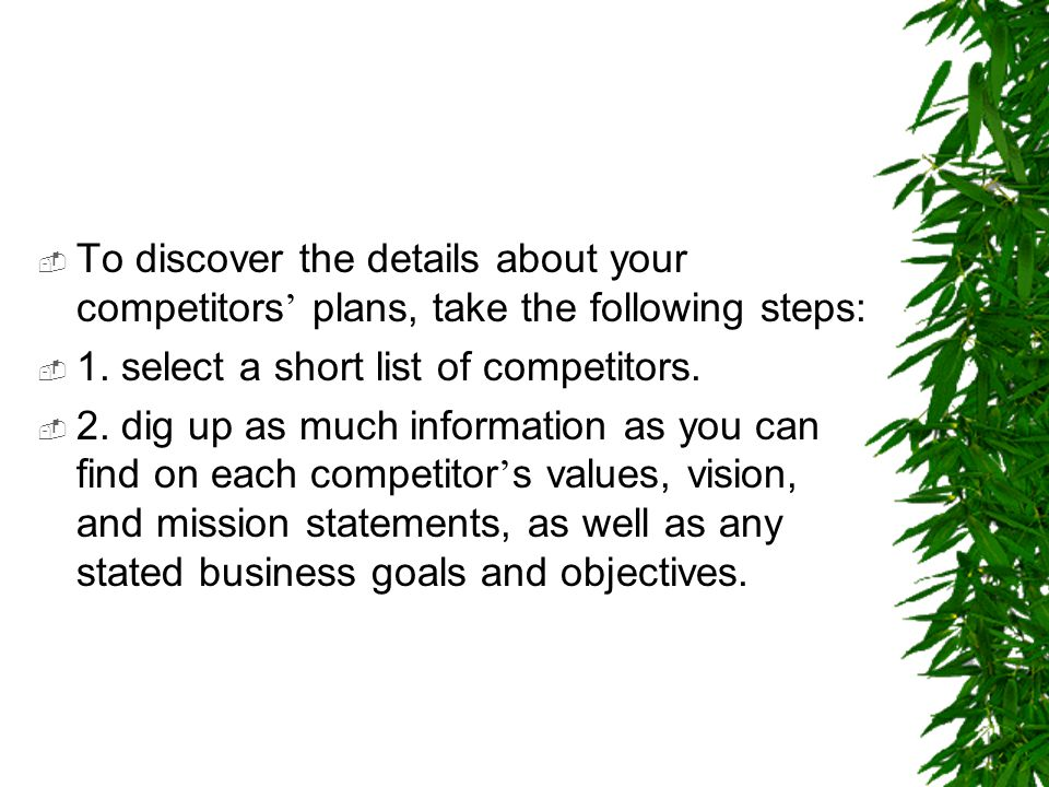 To discover the details about your competitors' plans, take the following steps: