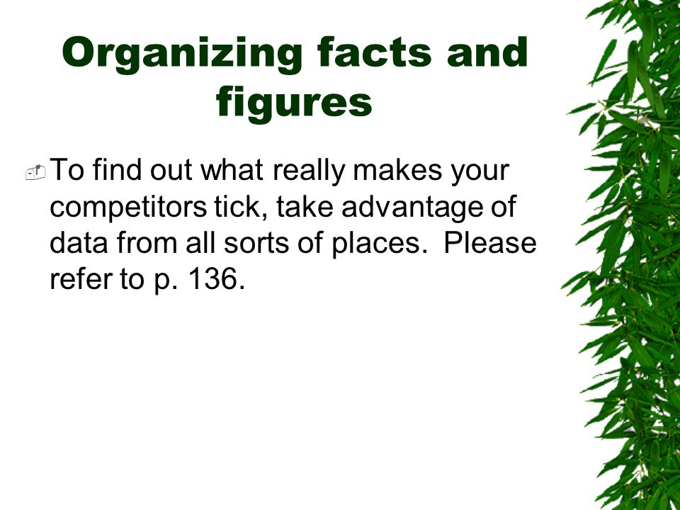 Organizing facts and figures
