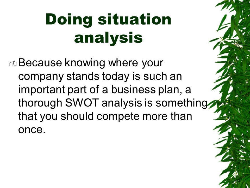 Doing situation analysis