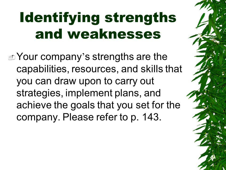 Identifying strengths and weaknesses