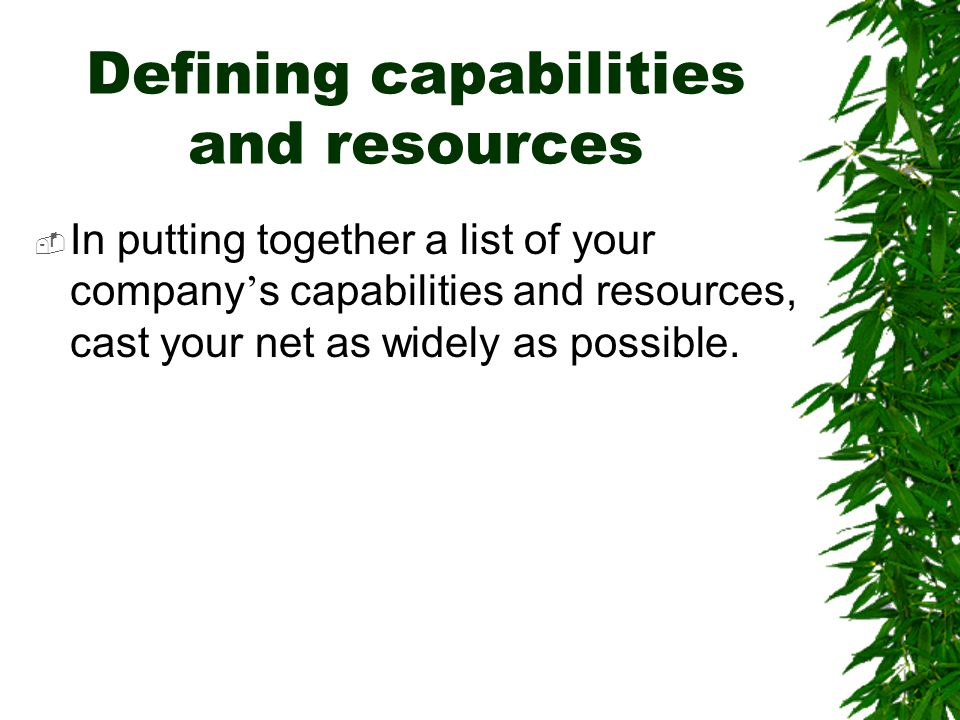 Defining capabilities and resources