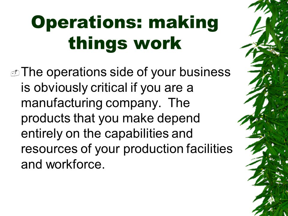 Operations: making things work
