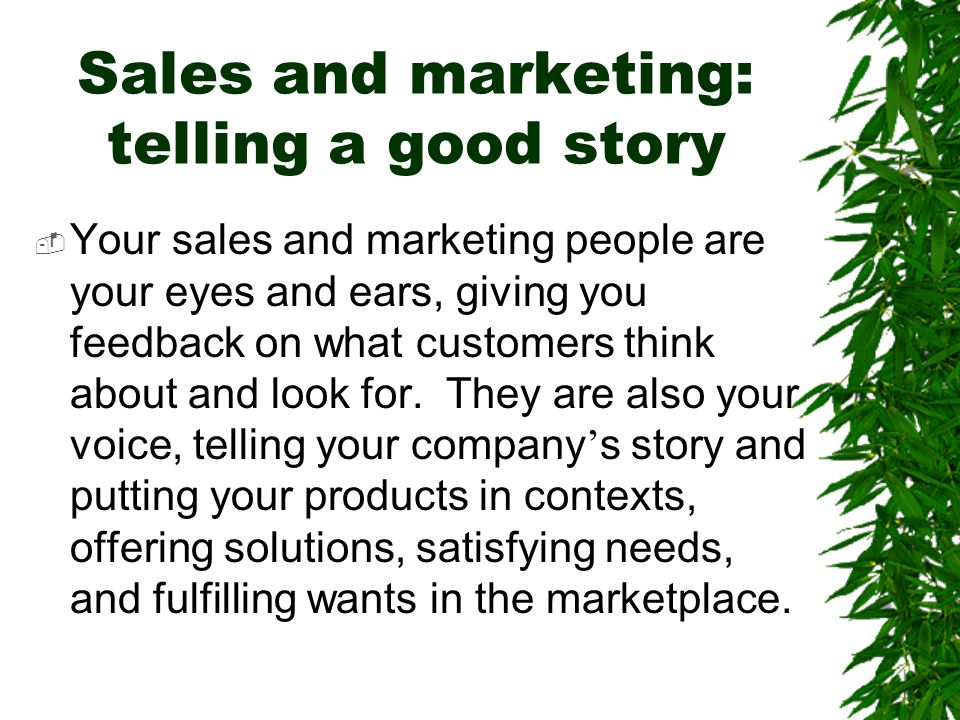 Sales and marketing: telling a good story