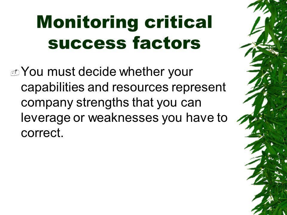 Monitoring critical success factors