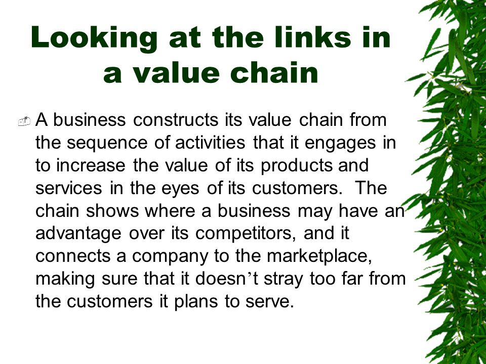Looking at the links in a value chain