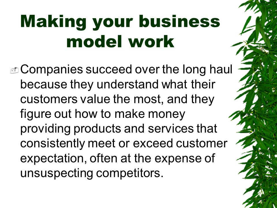 Making your business model work