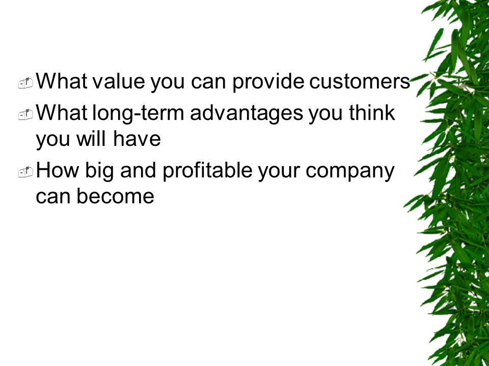 What value you can provide customers