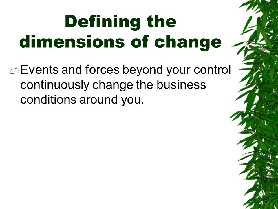 Defining the dimensions of change