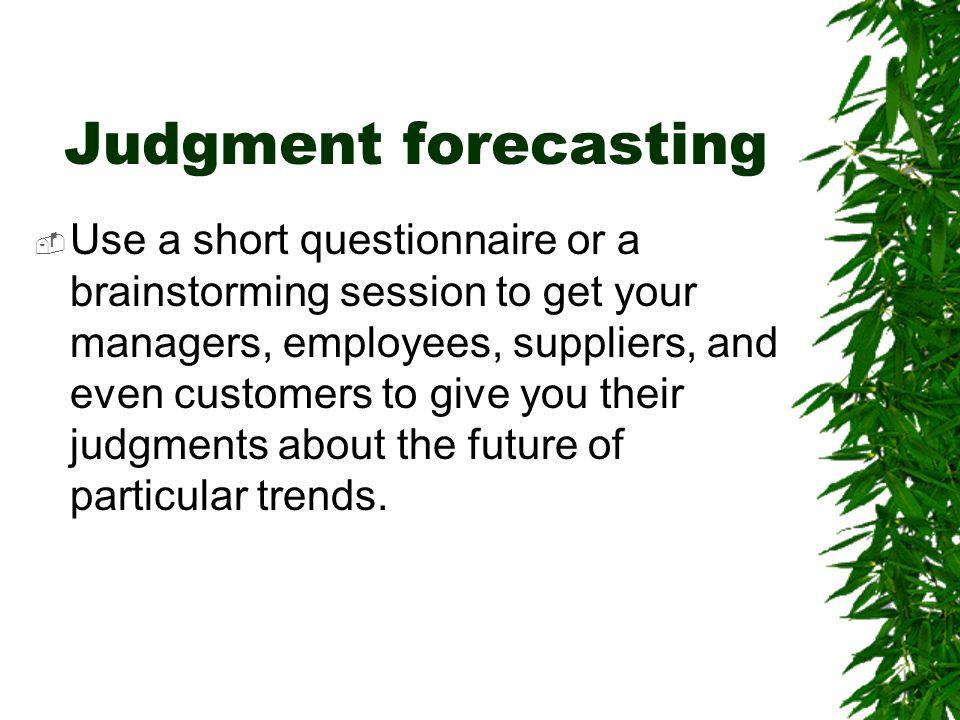 Judgment forecasting