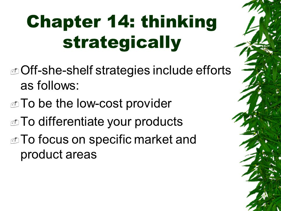 Chapter 14: thinking strategically