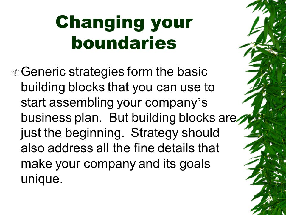 Changing your boundaries