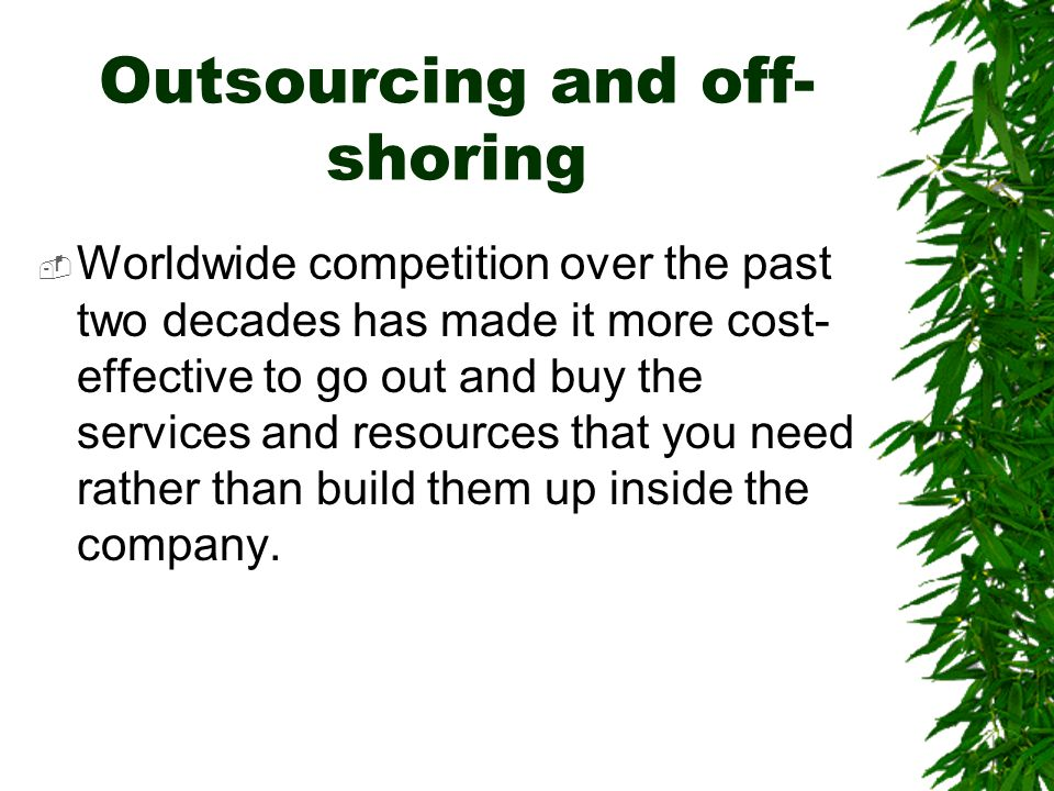 Outsourcing and off-shoring