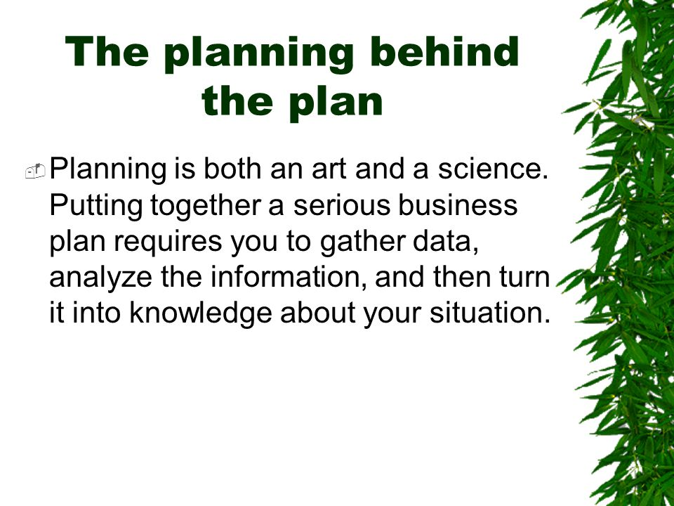 The planning behind the plan