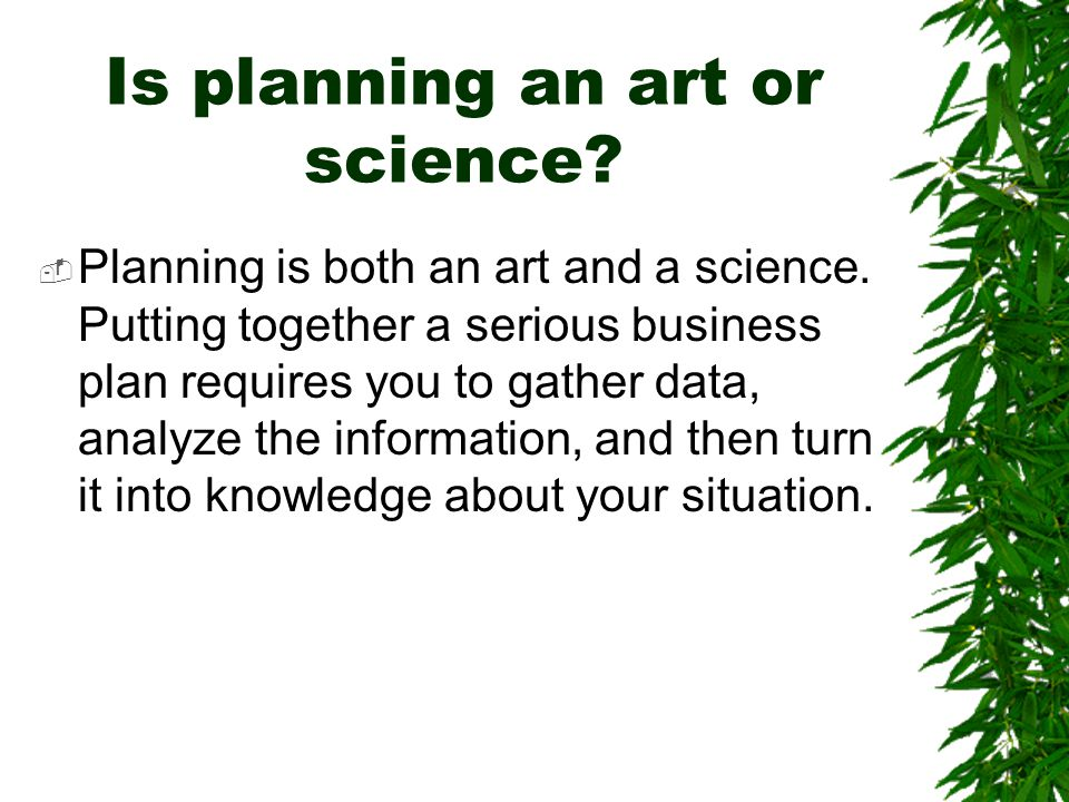 Is planning an art or science