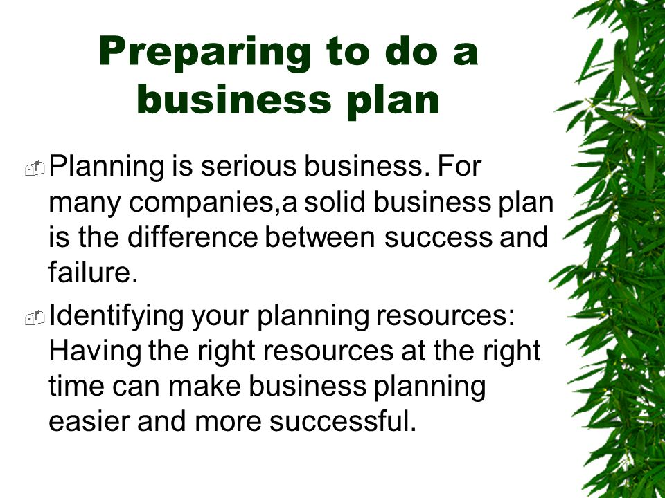 Preparing to do a business plan
