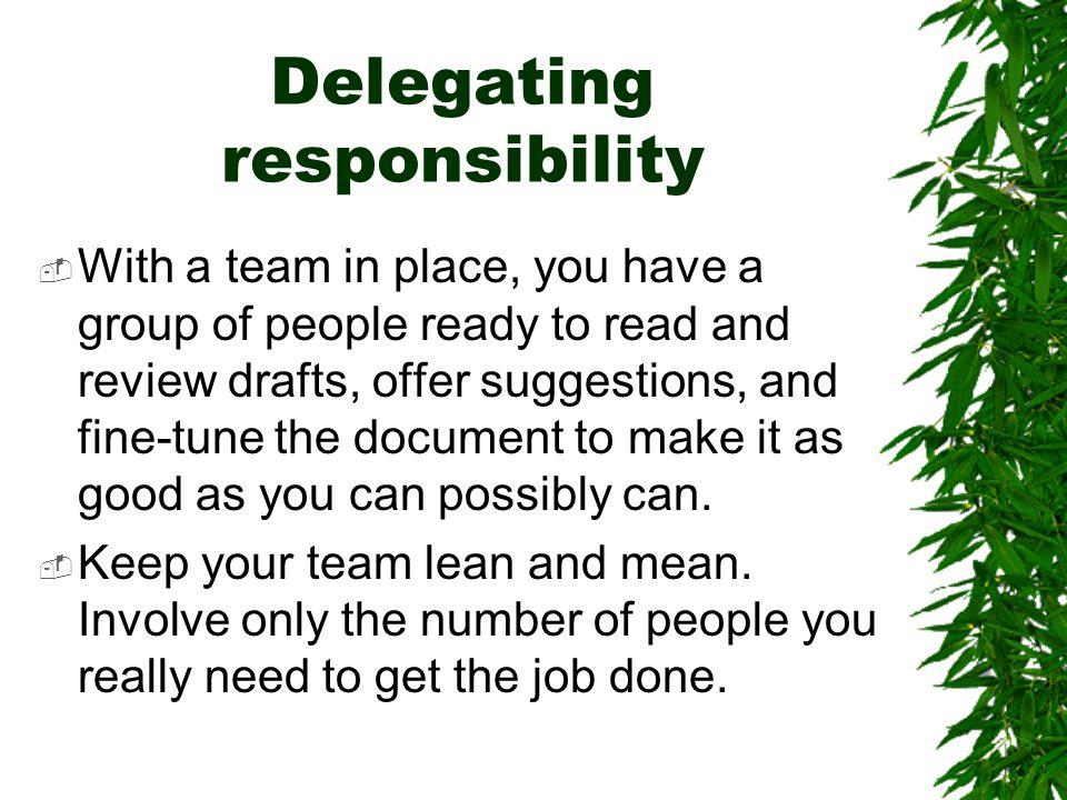 Delegating responsibility