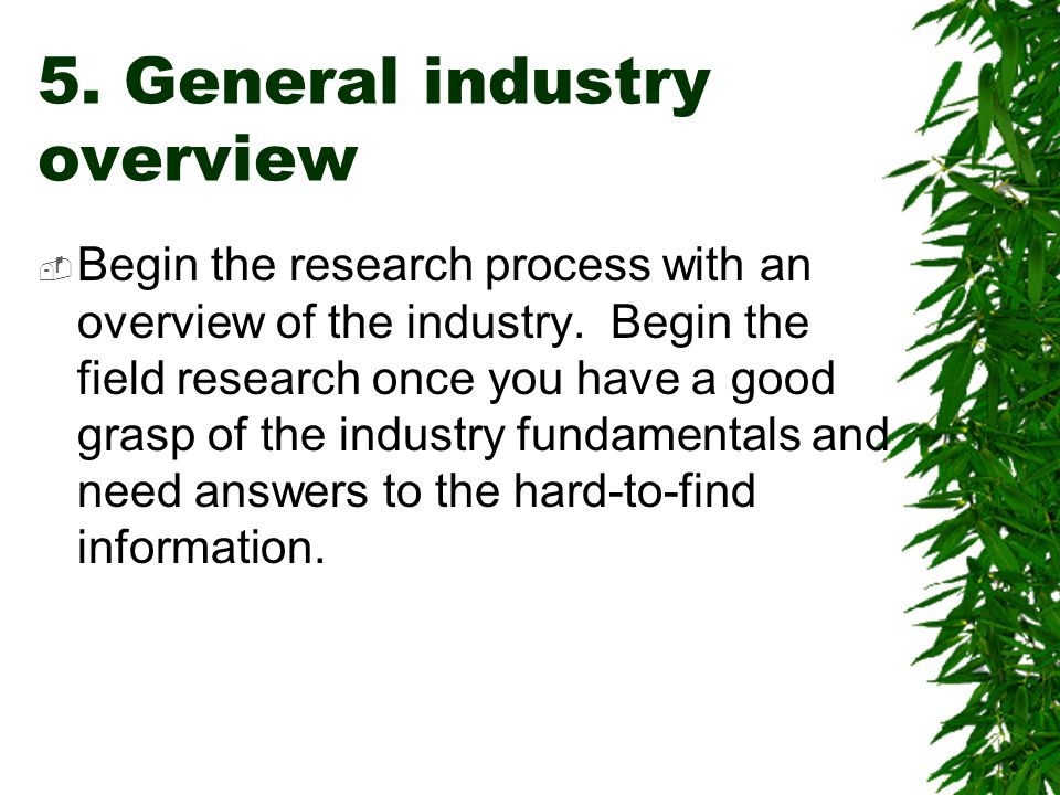 5. General industry overview