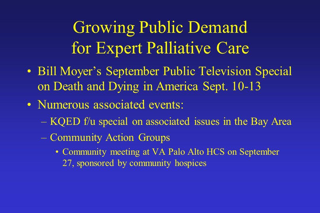 Growing Public Demand for Expert Palliative Care