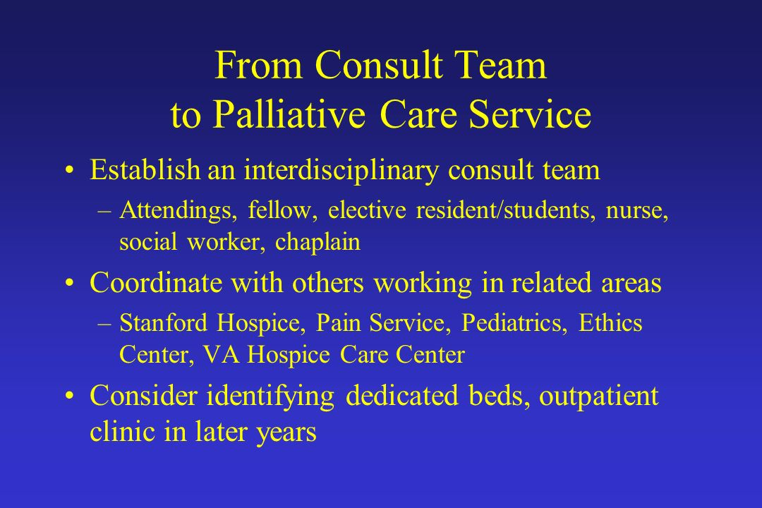 From Consult Team to Palliative Care Service