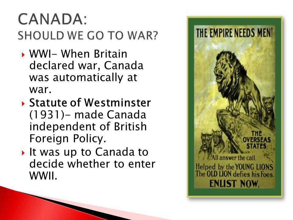 CANADA: SHOULD WE GO TO WAR