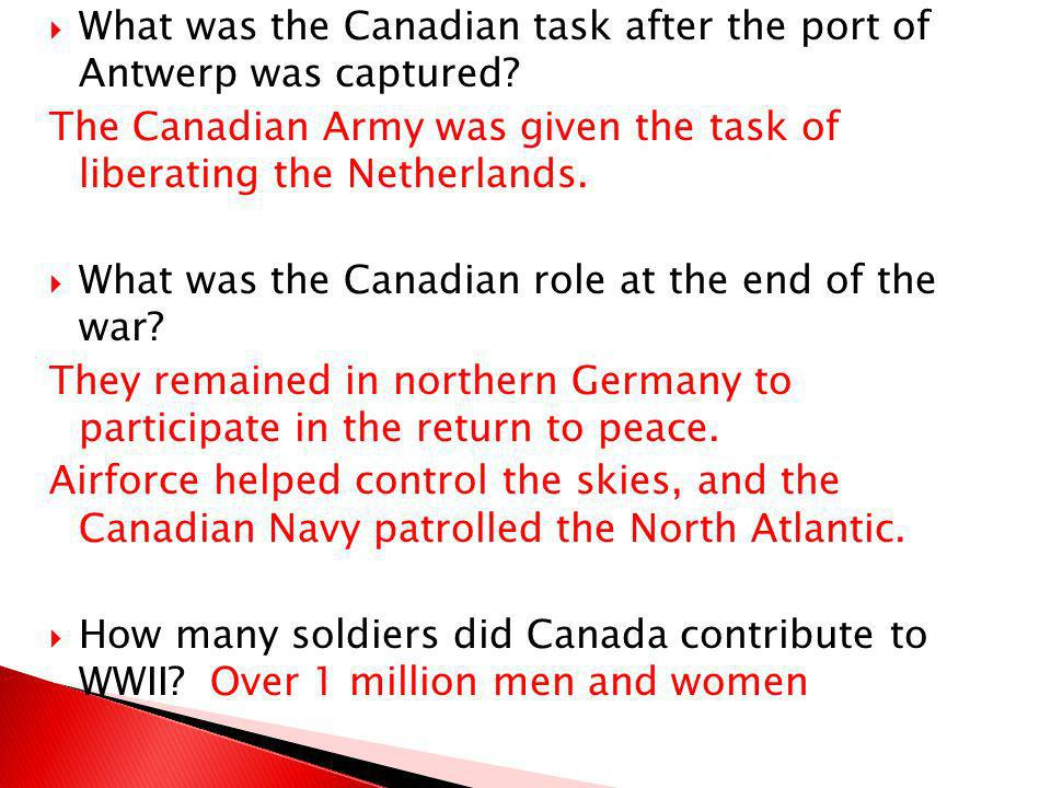 What was the Canadian task after the port of Antwerp was captured