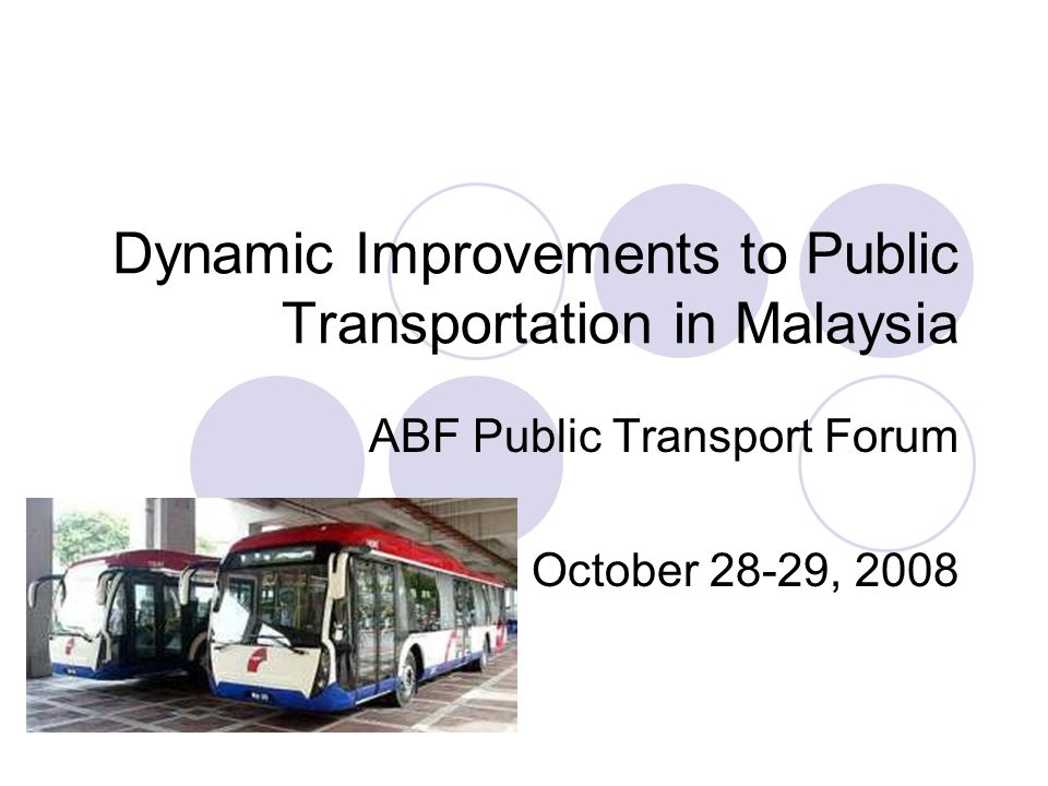 Dynamic Improvements to Public Transportation in Malaysia