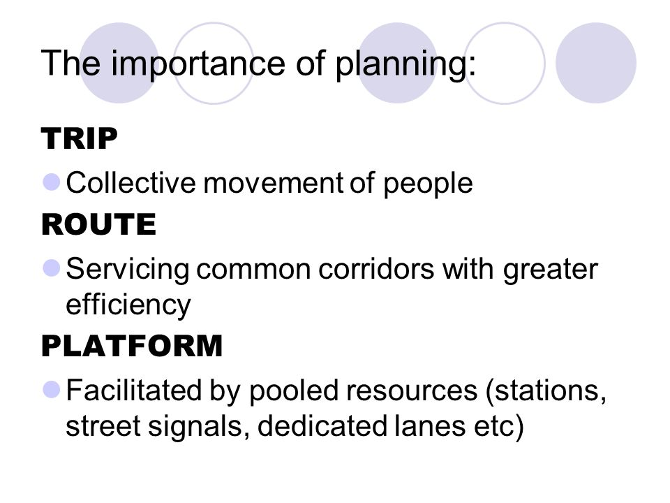 The importance of planning: