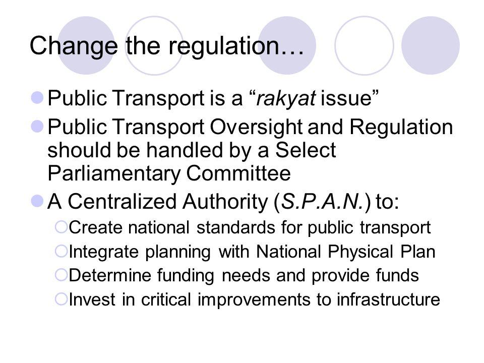 Change the regulation…