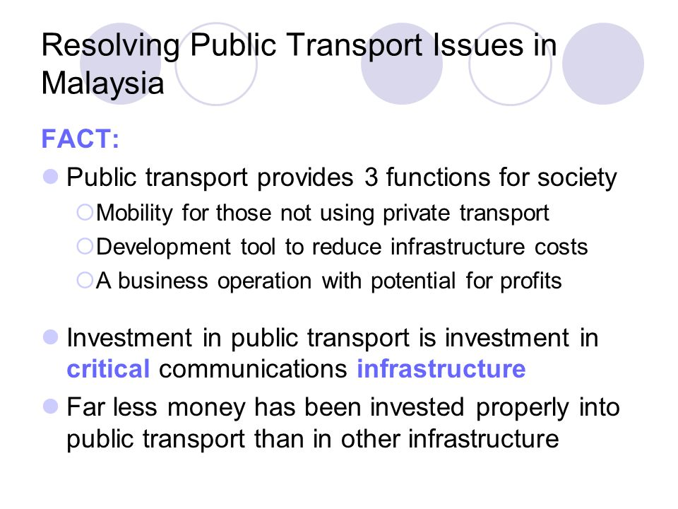 Resolving Public Transport Issues in Malaysia