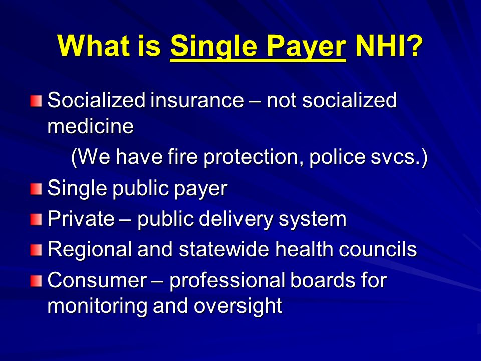 What is Single Payer NHI