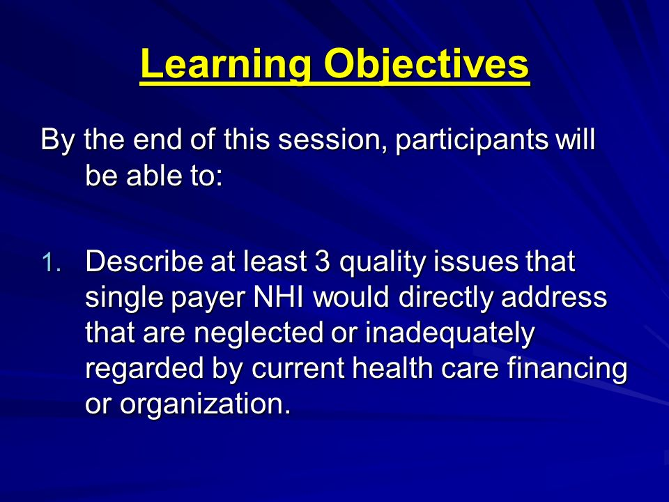 Learning Objectives By the end of this session, participants will be able to:
