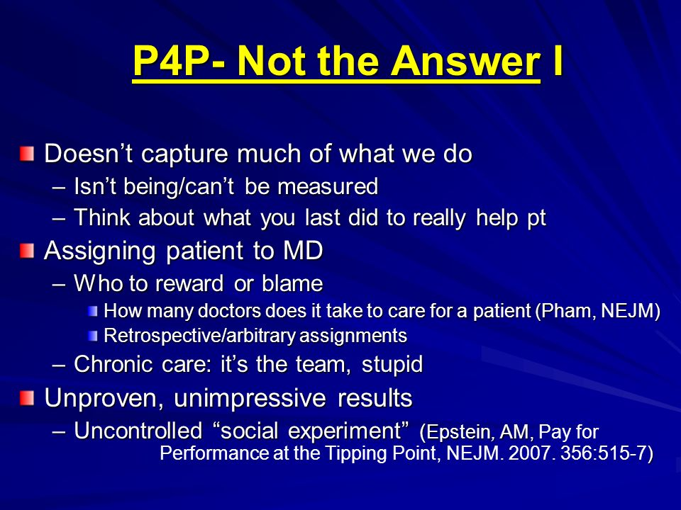 P4P- Not the Answer I Doesn't capture much of what we do