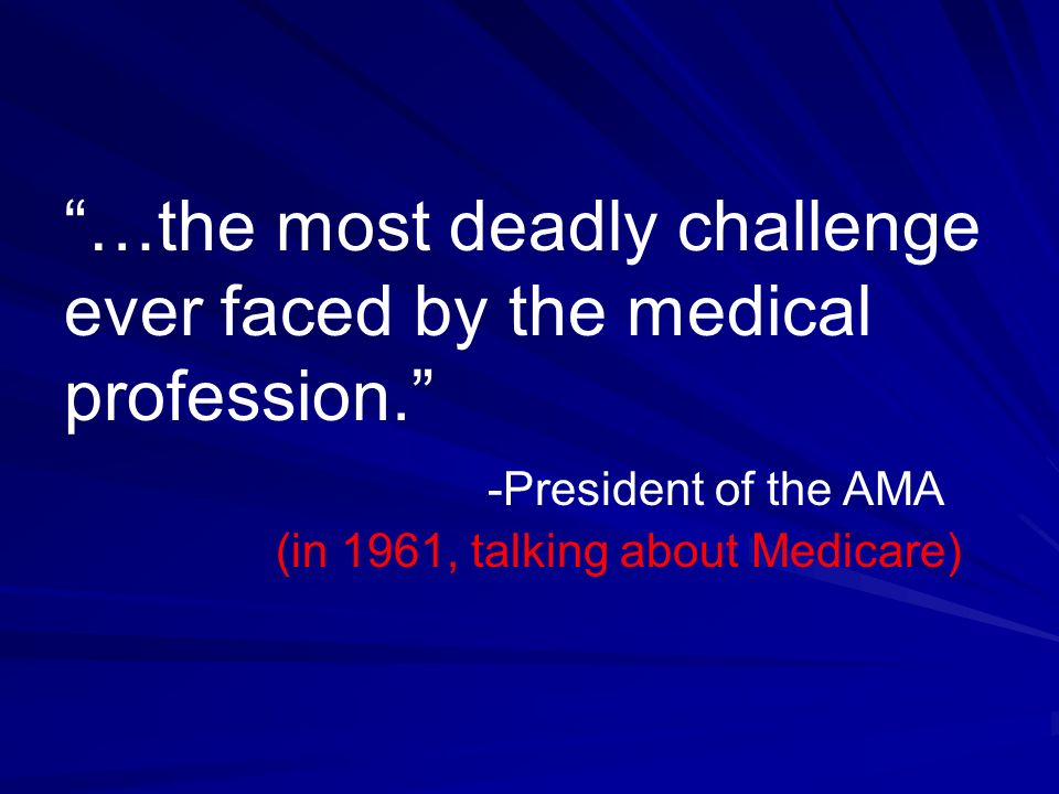 …the most deadly challenge ever faced by the medical profession.