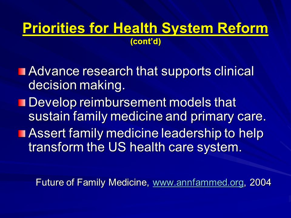 Priorities for Health System Reform (cont'd)