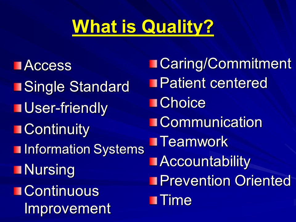 What is Quality Access Single Standard User-friendly Continuity