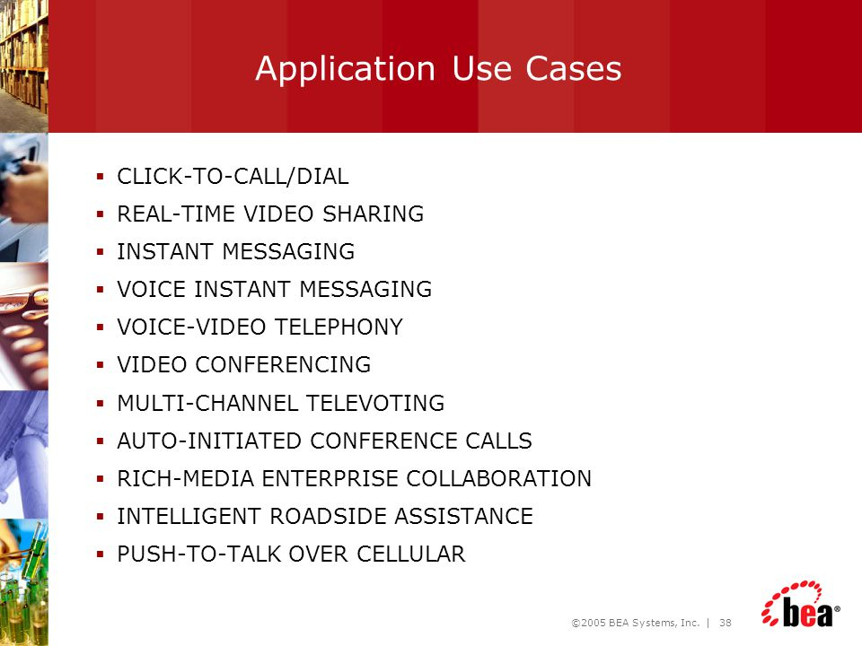 Application Use Cases CLICK-TO-CALL/DIAL REAL-TIME VIDEO SHARING