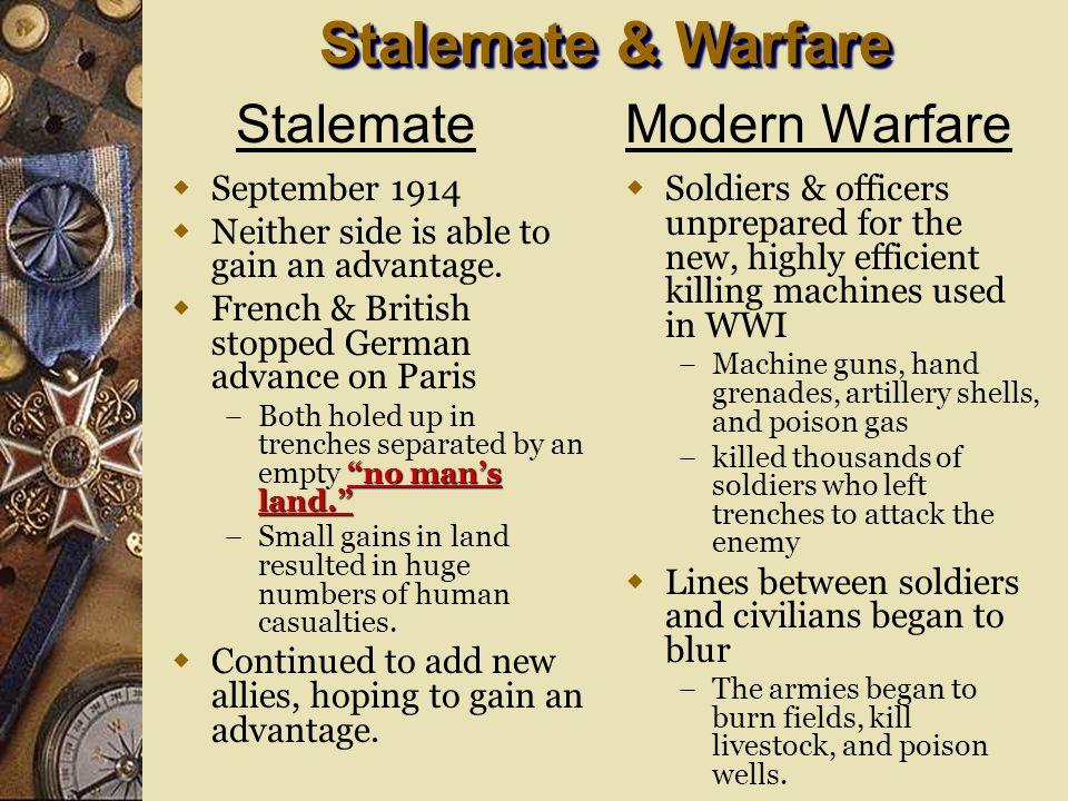 Stalemate & Warfare Stalemate Modern Warfare September 1914