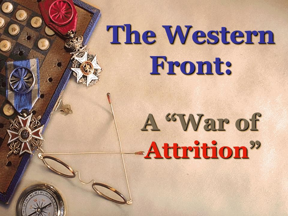 The Western Front: A War of Attrition