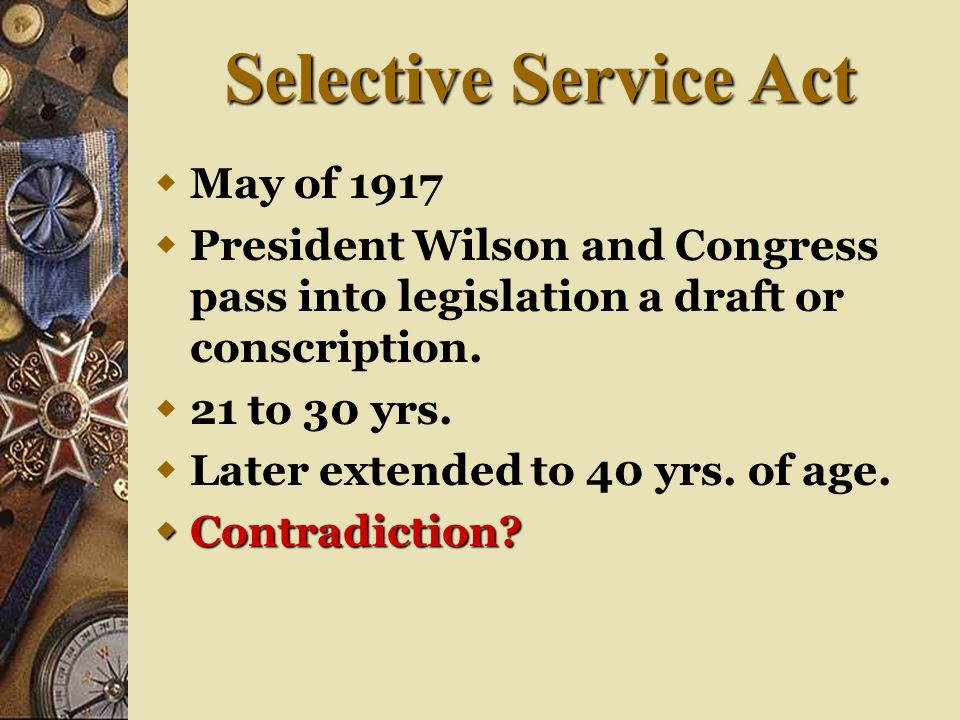 Selective Service Act May of 1917