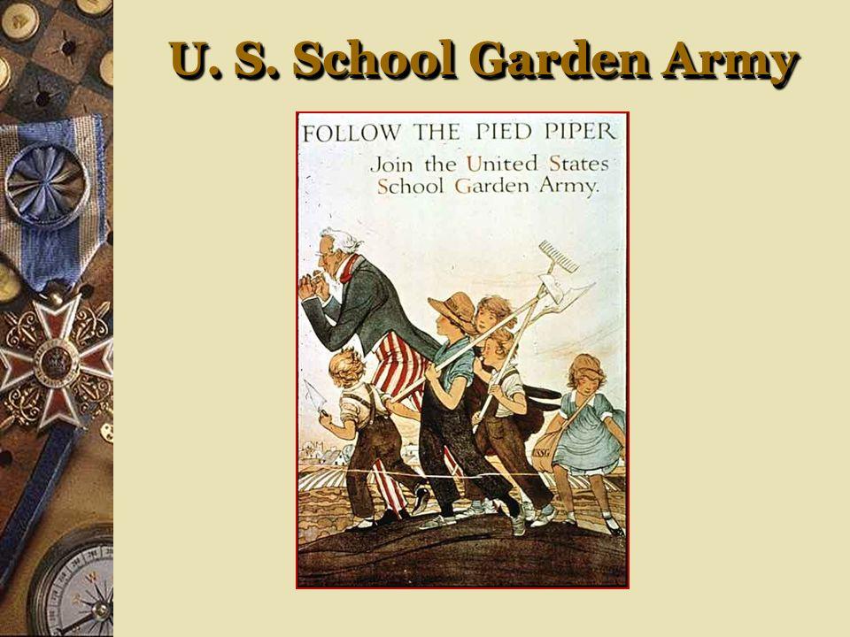 U. S. School Garden Army