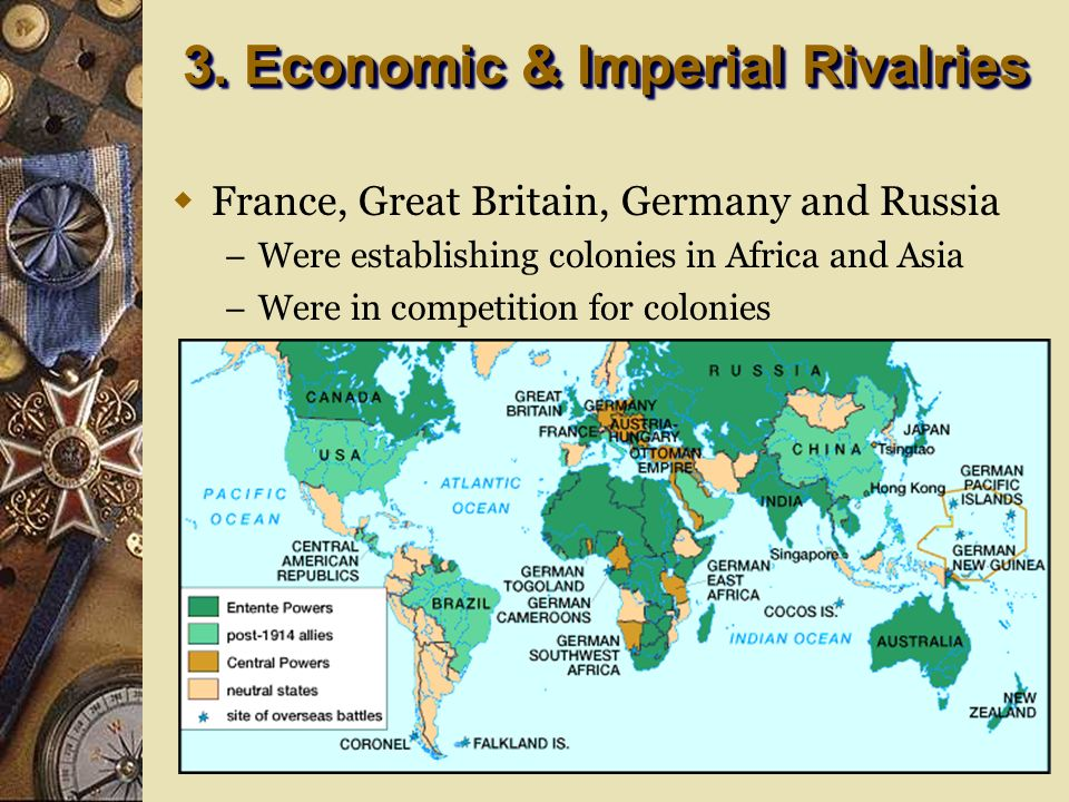 3. Economic & Imperial Rivalries