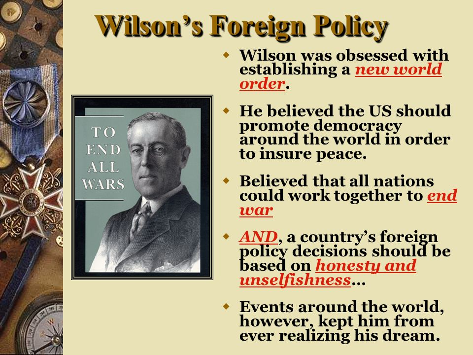 Wilson's Foreign Policy