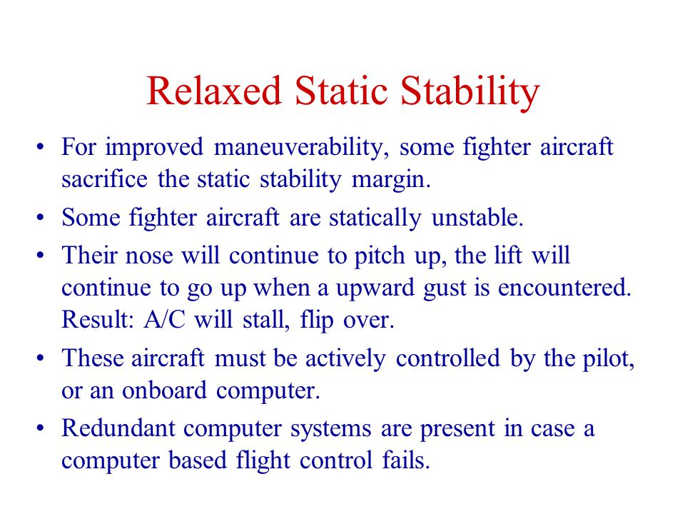 Relaxed Static Stability