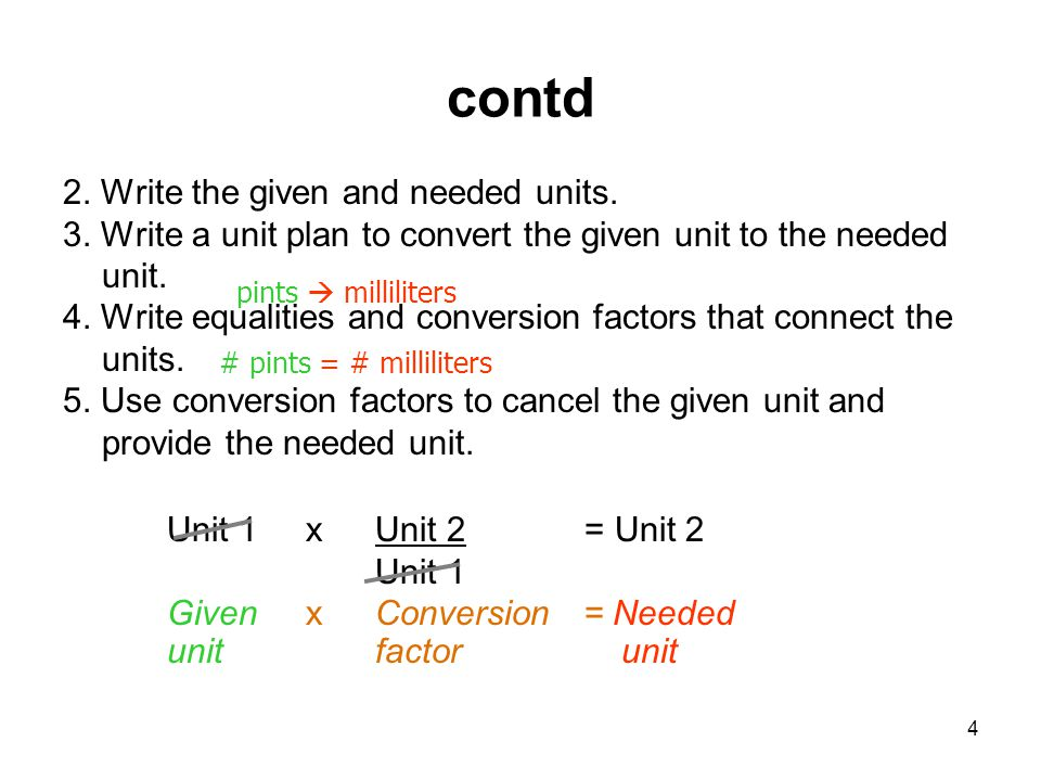 contd 2. Write the given and needed units.